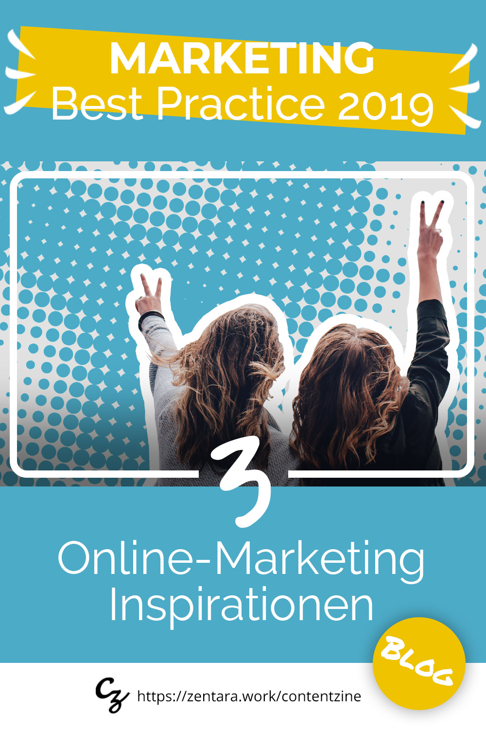 Online-Marketing Best Practice 2019: 3 inspirierende Ideen